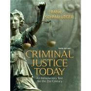 Criminal Justice Today : An Introductory Text for the 21st Century