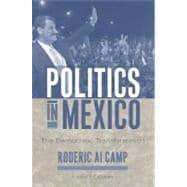 Politics in Mexico The Democratic Transformation