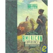 American Experiences Vol. 1 : Readings in American History