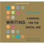 Writing A Manual for the DigitalAge, Brief, 2009 MLA Update Edition