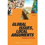 Global Issues, Local Arguments Plus NEW MyCompLab -- Access Card Package