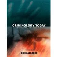 Criminology Today : An Integrative Introduction