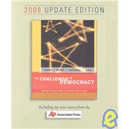 The Challenge of Democracy Brief Edition, 2008 Update Edition