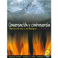 Conversacion y Controversia : Topicos de Hoy y de Siempre