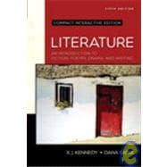 Literature : An Introduction to Fiction, Poetry, Drama, and Writing, Compact Edition, Interactive Edition