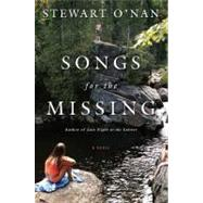Songs for the Missing A Novel