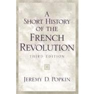 Short History of the French Revolution, A