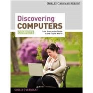 Discovering Computers Complete 2012 : Your Interactive Guide to the Digital World