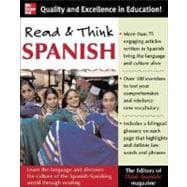 Read and Think Spanish : Learn the Language and Discover the Culture of the Spanish-Speaking World Through Reading