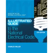 Illustrated Guide to the NEC, 5th Edition