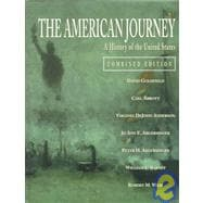 American Journey : A History of the United States-Combined