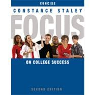 FOCUS on College Success, Concise Edition, 2nd Edition