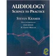 Audiology : Science to Practice