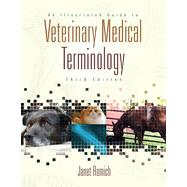 An Illustrated Guide to Veterinary Medical Terminology, 3rd Edition