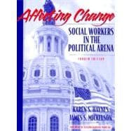 Affecting Change : Social Workers in the Political Arena
