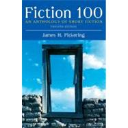 Fiction 100 : An Anthology of Short Fiction