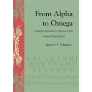 From Alpha to Omega : A Beginning Course in Classical Greek