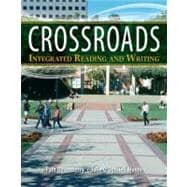 Crossroads Integrated Reading and Writing with NEW MySkillsLab -- Access Card Package