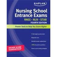Kaplan Nursing School Entrance Exams : Strategies, Practice, and Review