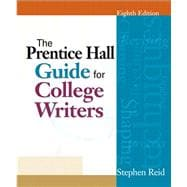 Prentice Hall Guide for College Writers, Brief Value Package (includes MyCompLab NEW with E-Book Student Access )