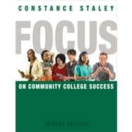 FOCUS on Community College Success, 2nd Edition