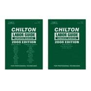 Chilton Labor Guide 2008 Edition: Domestic & Import Set