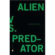 Alien Vs. Predator 9780143120353R
