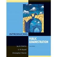 Introducing Public Administration- (Value Pack w/MySearchLab)