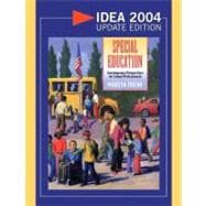 Special Education: Contemporary Perspectives for School Professionals, IDEA 2004 Update Edition
