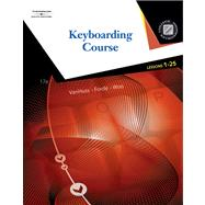 Keyboarding Course, Lessons 1-25 (with Keyboarding Pro 5, Version 1.2 CD-ROM)