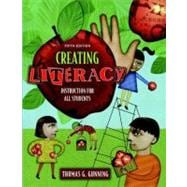 Creating Literacy Instruction for All Students (Book Alone)