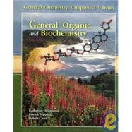 General Chemistry, Chapters 1-9 from General, Organic, and Biochemistry