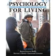 Psychology for Living : Adjustment, Growth, and Behavior