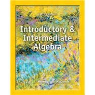 Introductory and Intermediate Algebra plus NEW MyMathLab with Pearson eText -- Access Card Package