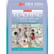 Teaching Exceptional, Diverse, and at-Risk Students in the General Education Classroom, IDEA 2004 Update Edition