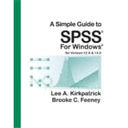A Simple Guide to SPSS for Windows, Version 12.0 and 13.0