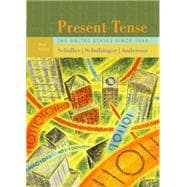 Present Tense : The United States Since 1945
