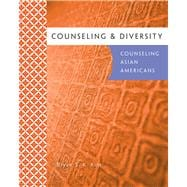 Counseling and Diversity : Counseling Asian Americans