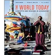 The World Today: Concepts and Regions in Geography, Seventh Edition