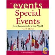 Special Events: Event Leadership for a New World, 4th Edition