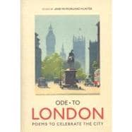 Ode to London Poems to Celebrate the City