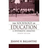 Sociology of Education : A Systematic Analysis