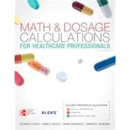 Math and Dosage Calculations for Health Care Professionals with Student CD