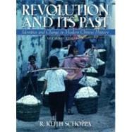 Revolution And Its Past: Indentities And Change In Modern Chinese History