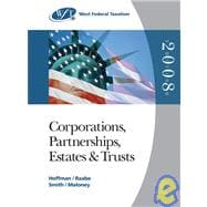 West Federal Taxation 2008 Corporations, Partnerships, Estates, and Trusts (with RIA Checkpoint and Turbo Tax Business CD-ROM)