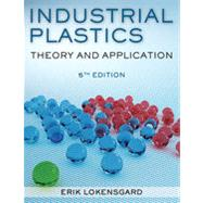 Industrial Plastics: Theory and Applications, 5th Edition