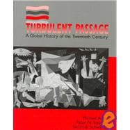 Turbulent Passage : A Global History of the Twentieth Century