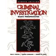 Criminal Investigation : Basic Perspectives