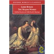 Lord Byron The Major Works