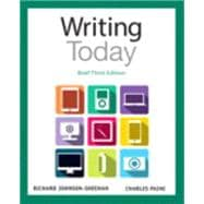 Writing Today, Brief Edition Plus MyWritingLab with Pearson eText -- Access Card Package